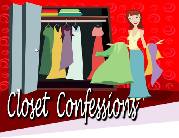 Closet Confessions ~ Eliminating the regrets in your closet!